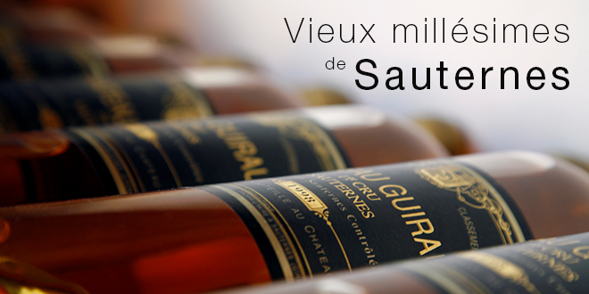 Old Vintage Sauternes | How to Choose the Right Bottle