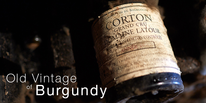 The Old Vintage Red Wines of Burgundy